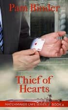 Thief of Hearts ebook by Pam Binder