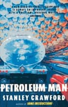 Petroleum Man ebook by Stanley Crawford
