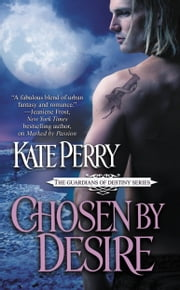 Chosen by Desire ebook by Kate Perry