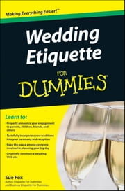 Wedding Etiquette For Dummies ebook by Sue Fox