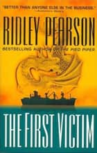 The First Victim eBook by Ridley Pearson