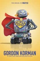 Supergifted ebook by Gordon Korman
