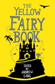 The Yellow Fairy Book ebook by
