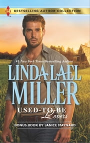 Used-to-Be Lovers - Into His Private Domain ebook by Linda Lael Miller,Janice Maynard
