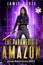 The Paramedic's Amazon ebook by Jamie Davis
