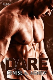 The Dare ebook by Denise A. Agnew