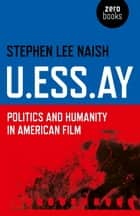 U.ESS.AY ebook by Stephen Lee Naish