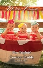 The Triplets' Cowboy Daddy ebook by Patricia Johns