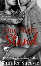 One Night Stand ebook by jennifer sucevic