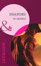 Branded (Mills & Boon Intrigue) ebook by B.J. Daniels
