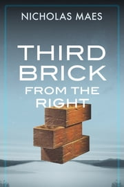 Third Brick from the Right ebook by Nicholas Maes