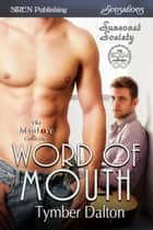 Word of Mouth ebook by Tymber Dalton