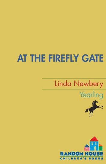 At the Firefly Gate eBook by Linda Newbery
