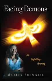 Facing Demons ebook by Marion Brownlie