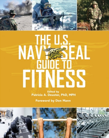 The U.S. Navy SEAL Guide to Fitness ebook by