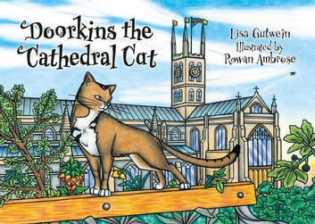 Doorkins the Cathedral Cat eBook by Lisa Gutwein