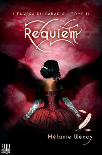 Requiem (L'envers du paradis - tome 2) ebook by Mélanie WENCY
