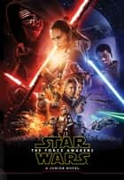 Star Wars: The Force Awakens Junior Novel eBook by Michael Kogge