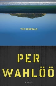 The Generals ebook by Per Wahloo