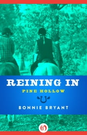 Reining In ebook by Bonnie Bryant