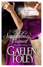 My Scandalous Viscount - Number 5 in series ebook by Gaelen Foley