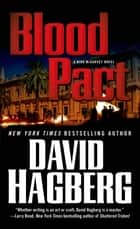 Blood Pact - A Kirk McGarvey Novel ebook by David Hagberg