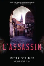 L'Assassin - A Thriller ebook by Peter Steiner
