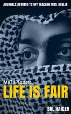MeToPlanet: Life Is Fair ebook by Sal Haider