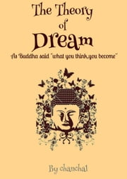 The Theory of Dream ebook by Chanchal