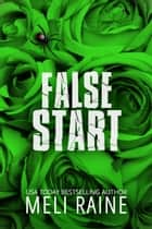 False Start (False #3) E-bok by Meli Raine