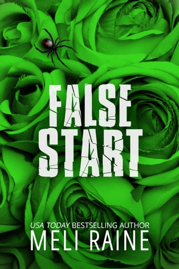 False Start (False #3) ebook by Meli Raine