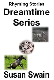 Dreamtime Series ebook by Susan Swain