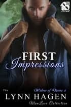 First Impressions ebook by Lynn Hagen