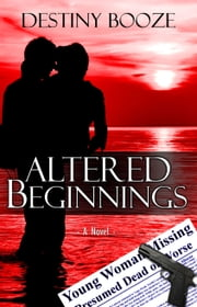 Altered Beginnings ebook by Destiny Booze