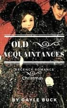 Old Acquaintances ebook by