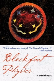 Blackfoot Physics ebook by Peat, David