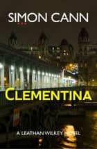 Clementina ebook by Simon Cann