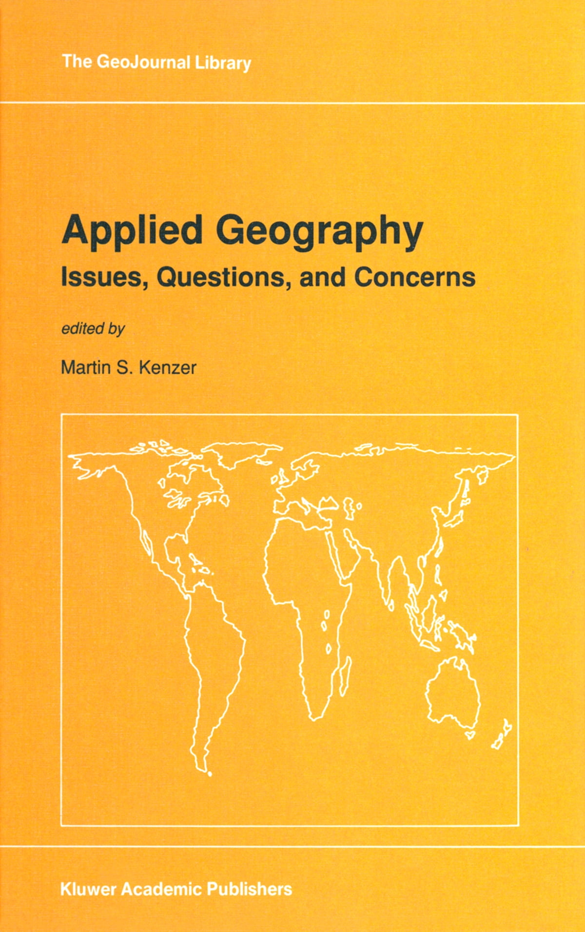 Applied Geography: Issues, Questions, and Concerns eBook by ...