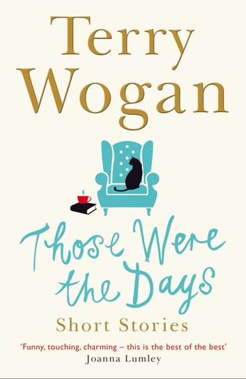 Those Were the Days ebook by Terry Wogan