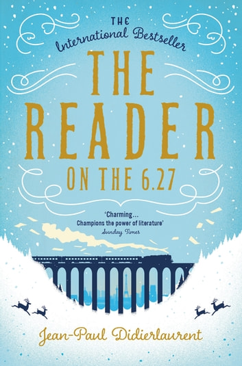 The Reader on the 6.27 ebook by Jean-Paul Didierlaurent
