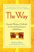 The Way ebook by Michael Berg