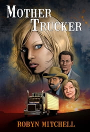 Mother Trucker ebook by Robyn Mitchell