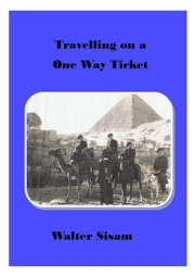 Travelling on a One Way Ticket ebook by Lynne Roberts