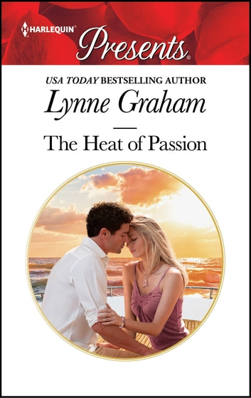 The Heat of Passion ekitaplar by Lynne Graham