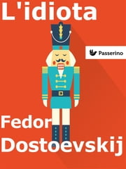 L'idiota ebook by Fëdor Dostoevskij