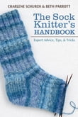 Sock Knitter's Handbook, The