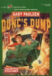 DUNC'S DUMP ebook by Gary Paulsen