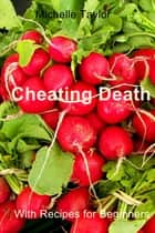 Cheating Death ebook by Michelle Taylor