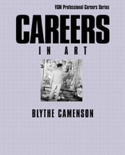 Careers in Art ebook by Camenson, Blythe