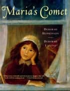 Maria's Comet - with audio recording ebook by Deborah Hopkinson, Deborah Lanino